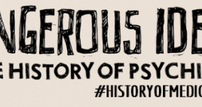 History of Medicine week highlights psychiatry