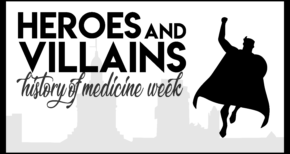 Third annual History of Medicine Week starts April 23